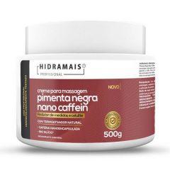 Hidramais Creme para Massagem Pimenta Negra 500g Nano Caffein